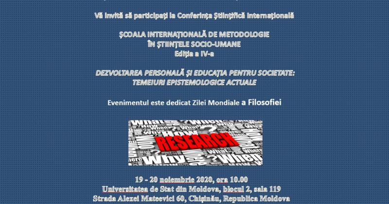 ȘCOALA INTERNAȚIONALĂ DE METODOLOGIE  ÎN ȘTIINȚELE SOCIO-UMANE  Ediția a IV-a  DEZVOLTAREA PERSONALĂ ȘI EDUCAȚIA PENTRU SOCIETATE: TEMEIURI EPISTEMOLOGICE ACTUALE
